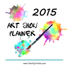 The Shy Artist's 2015 Art Show Planner